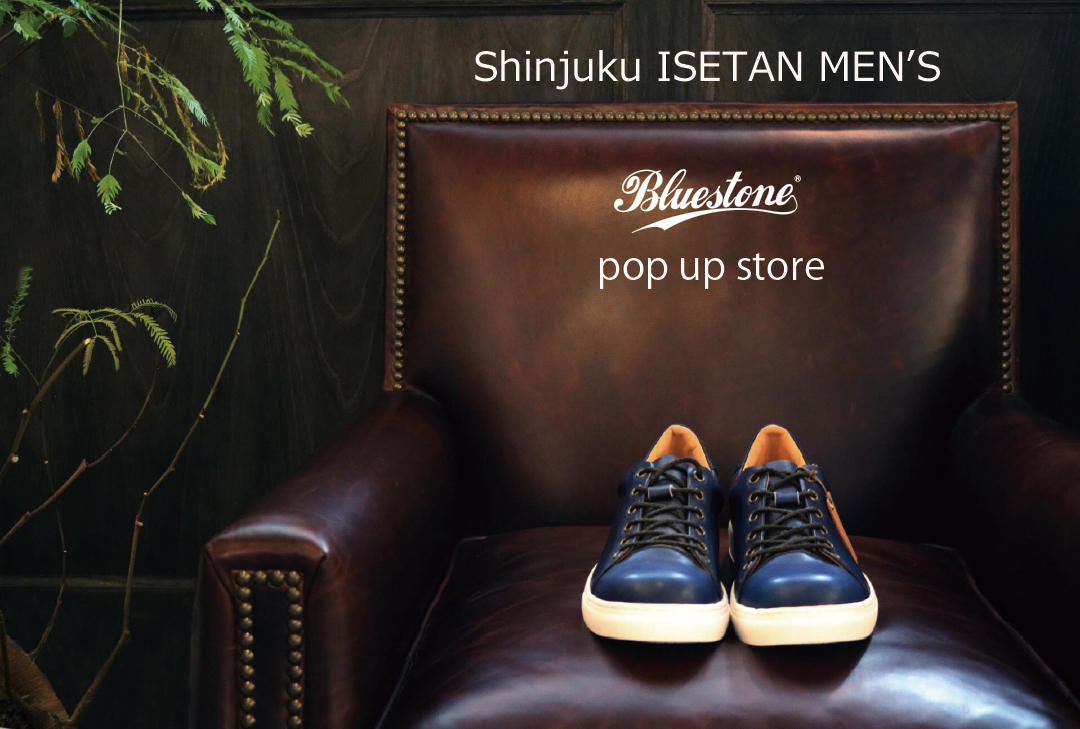 Bluestone(新宿伊勢丹メンズ館)POP UP